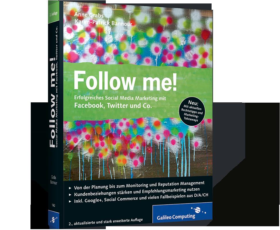 Follow Me Erfolgreiches Social Media Marketing